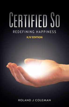 Certified So: Redefining Happiness - KJV Edition (Front)